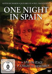Cover Keith Richards - Jack Bruce - Phil Manzanera - One Night In Spain [DVD]
